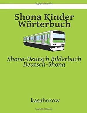Cheap shona kinder wörterbuch shona deutsch bilderbuch deutsch shona shona kasahorow