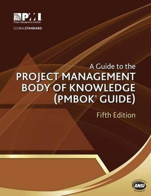 a guide to the project management body of knowledge pmbok guide pmbok174 guide