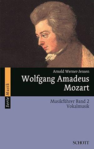 deals for - wolfgang amadeus mozart musikführer band 2 vokalmusik serie musik