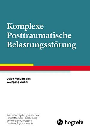 komplexe posttraumatische belastungsstörung praxis der psychodynamischen psychotherapie analytische und tiefenpsychologisch fundierte psychotherapie