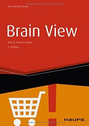 Top brain view warum kunden kaufen haufe fachbuch