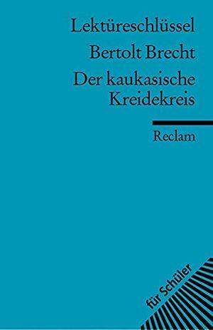 Review for bertolt brecht der kaukasische kreidekreis lektüreschlüssel