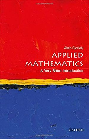 Hot applied mathematics a very short introduction very short introductions