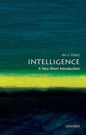 deals for - intelligence a very short introduction very short introductions