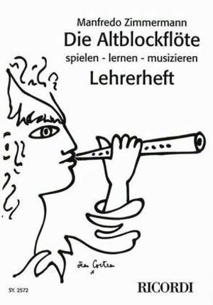 die altblockflã¶te spielen lernen musizieren lehrerheft gedanken zum blockflã¶tenunterricht by zimmermann manfredo 1995 01 01