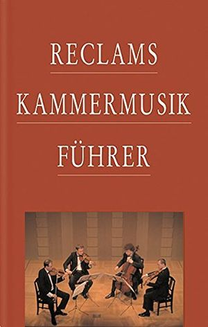 photos of Reclams Kammermusikführer Handbuch Kaufen   model Book