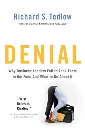 Angebote für -denial why business leaders fail to look facts in the face and what to do about it