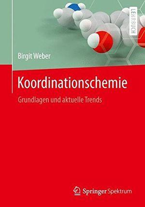 Angebote für -koordinationschemie grundlagen und aktuelle trends