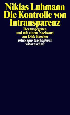 Angebote für -die kontrolle von intransparenz suhrkamp taschenbuch wissenschaft band 2231