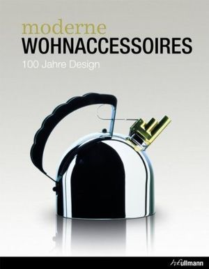 deals for - moderne wohnaccessoires 100 jahre design by fremdkã¶rper 2012 10 05