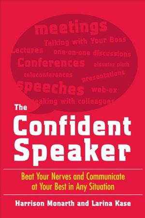 Angebote für -the confident speaker beat your nerves and communicate at your best in any situation