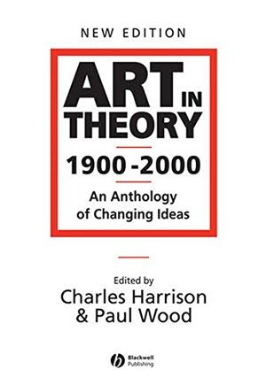art in theory 1900 2000 an anthology of changing ideas