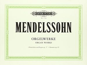 Hot orgelwerke 3praeludien und fugen op37 6 sonaten op 65