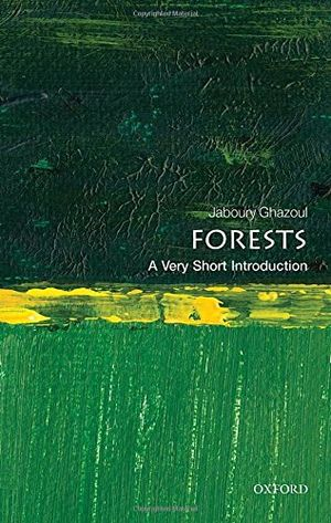forests a very short introduction very short introductions