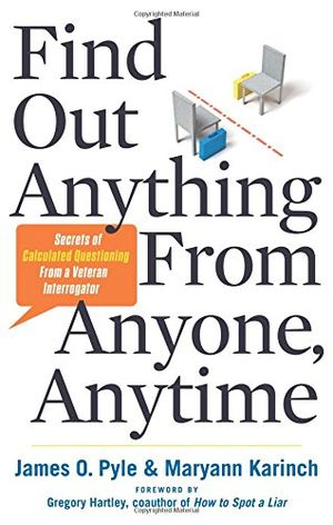 Angebote für -find out anything from anyone anytime secrets of calculated questioning from a veteran interrogator