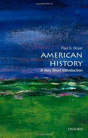 Hot american history a very short introduction very short introductions