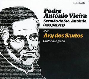 Top padre antonio vieira por ary dos santos audiobook