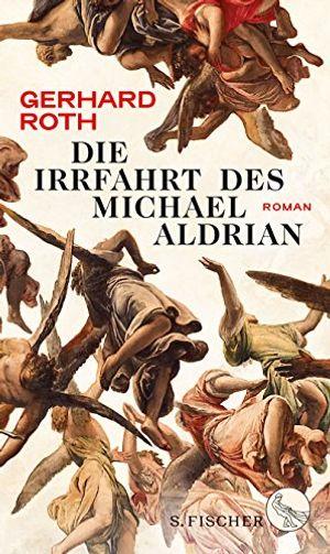 Angebote für -die irrfahrt des michael aldrian roman