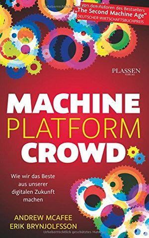 deals for - machine platform crowd wie wir das beste aus unserer digitalen zukunft machen