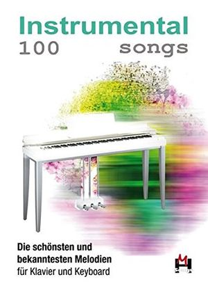 photos of 100 Instrumental Songs: Songbook Für Klavier, Keyboard Hot Angebot Kaufen   model Book
