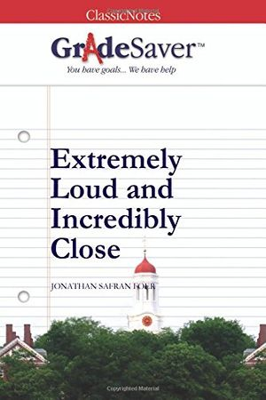 deals for - gradesaver tm classicnotes extremely loud and incredibly close