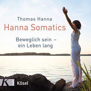 Angebote für -hanna somatics das übungsprogramm zu »beweglich sein ein leben lang«