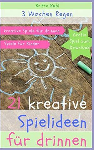 Top 3 wochen regen 21 kreative spielideen für drinnen kreative spiele für drinnen spiele für kinder