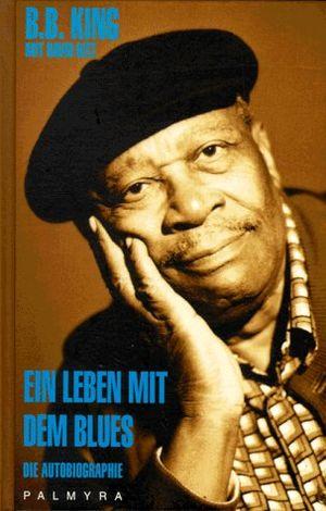 photos of Ein Leben Mit Dem Blues. Die Autobiographie Mit Rabatt Kaufen   model Book