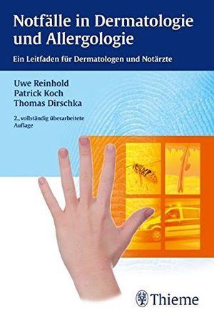notfã¤lle in dermatologie und allergologie ein leitfaden fã¼r dermatologen und notã¤rzte by uwe reinhold 2012 03 07