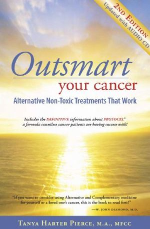 Angebote für -outsmart your cancer alternative non toxic treatments that work second edition — with audio cd transcript english edition
