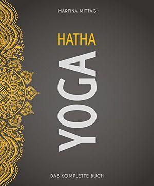 hatha yoga das komplette buch