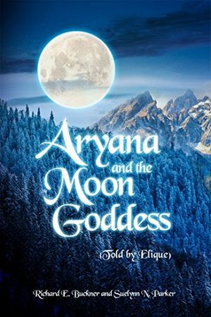 Angebote für -aryana and the moon goddess told by elique english edition