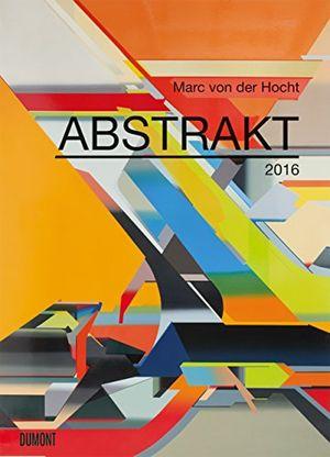 photos of Abstrakt   Marc Von Der Hocht   Kalender 2016   Dumont Verlag   Wandkalender   49,5 Cm X 68,5 Cm Vergleich Kaufen   model Office Product