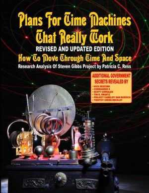 deals for - plans for time travel machines that really work revised and updated edition how to move through time and space