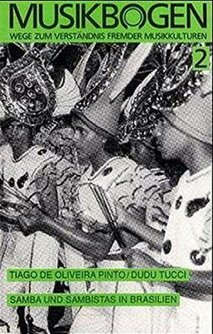 samba und sambistas in brasilien musikbogen wege zum verständnis fremder musikkulturen