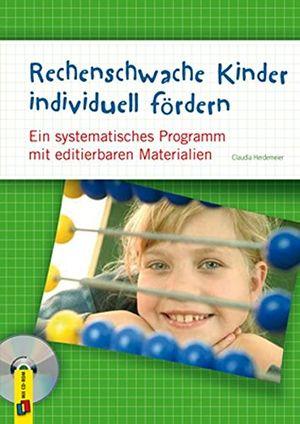 Hot rechenschwache kinder individuell fördern ein systematisches programm mit editierbaren materialien