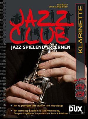 photos of Jazz Club Jazz Spielend Erlernen Inkl 2 CDs Ausgabe Für Klarinette Kaufen   model