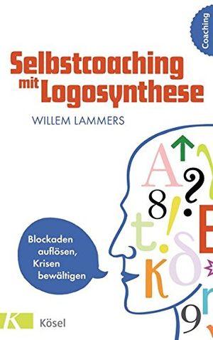 selbstcoaching mit logosynthese blockaden auflösen krisen bewältigen