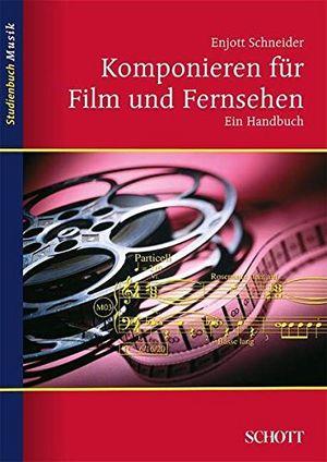 Angebote für -komponieren für film und fernsehen ein handbuch studienbuch musik