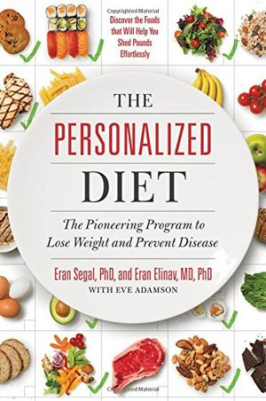 the personalized diet the pioneering program to lose weight and prevent disease