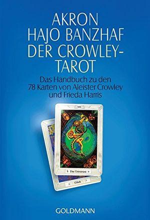 Top der crowley tarot das handbuch zu den karten von aleister crowley und lady frieda harris