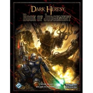 dark heresy book of judgement a source book for warhammer 40k roleplay