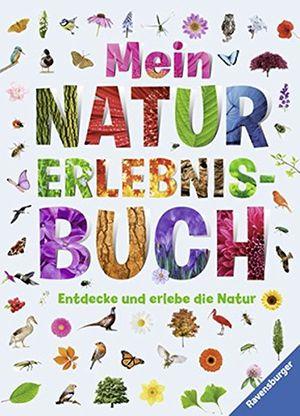deals for - mein natur erlebnisbuch entdecke und erlebe die natur