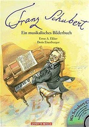 photos of Franz Schubert (Musikalisches Bilderbuch Mit CD) Bewertung Kaufen   model Book