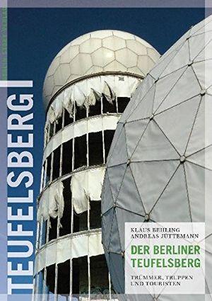 Cheap der berliner teufelsberg trümmer truppen und touristen