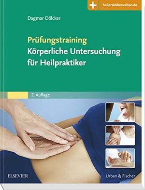 Angebote für -prüfungstraining körperliche untersuchung für heilpraktiker mit zugang zur medizinwelt