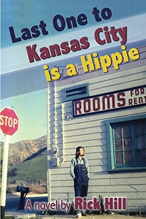 Cheap last one to kansas city is a hippie english edition