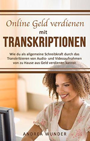 Cheap online geld verdienen mit transkriptionen wie du als allgemeine schreibkraft durch das transkribieren von audio und videoaufnahmen von zu hause aus geld im internet interviewtranskription