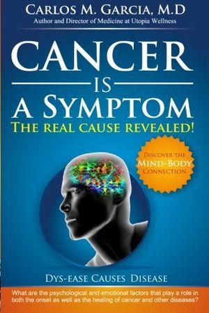cancer is a symptom 2nd edition