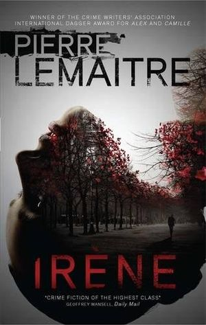 deals for - irène book one of the brigade criminelle trilogy brigade criminelle series band 1